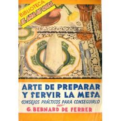 ARTE DE PREPARAR Y SERVIR LA MESA. CONSEJOS PRÁCTCOS PARA CONSEGUIRLO