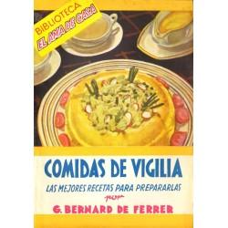 COMIDAS DE VIGILIA. LAS MEJORES RECETAS PARA PREPARARLAS
