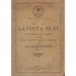 LA VINYA .  EL VI. EXTRACTE-RESUM DE LES CONFER`ENCIES DONADES PER..