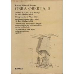 OBRA OBERTA, 3. COSTUMS DE LA CRIA I DE LA MATANÇA DEL PORC AL PALLARS SOBIRÀ