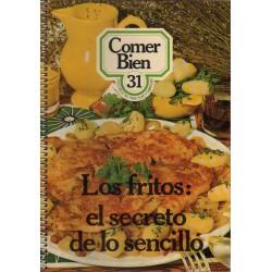 LOS FRITOS: EL SECRETO DE LO SENCILLO
