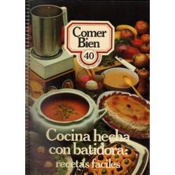 COCINAR HECHA CON BATIDORA: RECETAS FÁCILES