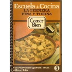 LA TERNERA FINA Y TIERNA. Nº 8 de ESCUELA DE COCINA de COMER BIEN