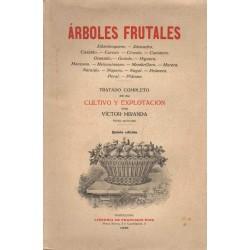 ÁRBOLES FRUTALES. TRATADO COMPLETO DE SU CULTIVO Y EXPLOTACIÓN