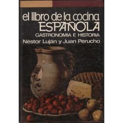 EL LIBRO DE LA COCINA ESPAÑOLA. GASTRONOMÍA E HISTORIA