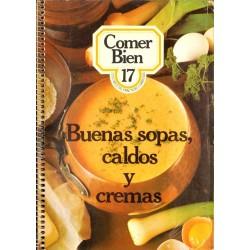 BUENAS SOPAS, CALDOS Y CREMAS