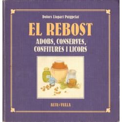 EL REBOST. ADOBS, CONSERVES, CONFITURES I LICORS A CATALUNYA
