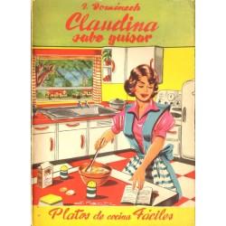 """""""CLAUDINA"""" SABE GUISAR."""