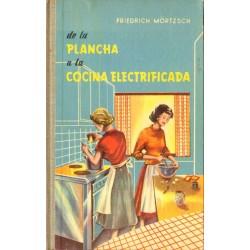 DE LA PLANCHA A LA COCINA ELECTRIFICADA
