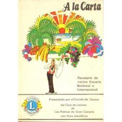 A LA CARTA. RECETARIO DE COCINA CANARIA NACIONAL E INTERNACIONAL