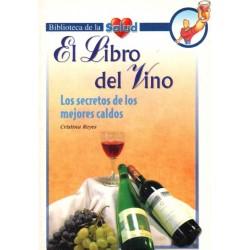 EL LIBRO DEL VINO. LOS SECRETOS DE LOS MEJORES CALDOS