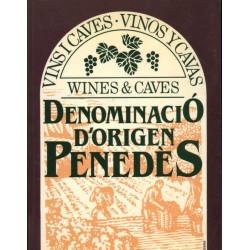 VINS I CAVES DENOMINACIÓ D'ORIGEN PENEDÈS
