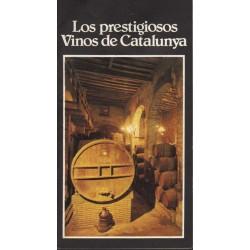 LOS PRESTIGIOSOS VINOS DE CATALUNYA