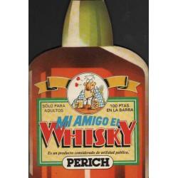 MI AMIGO EL WHISKY