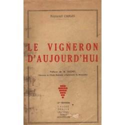 LE VIGNERON D'AUJOURD'HUI