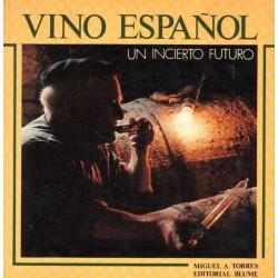 VINO ESPAÑOL. UN INCIERTO FUTURO