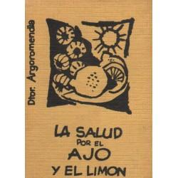 LA SALUD POR EL AJO Y EL LIMON
