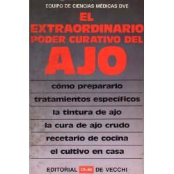 EL EXTRAORDINARIO PODER CURATIVO DEL AJO