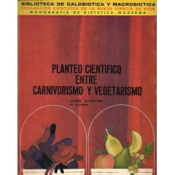 PLANTEO CIENTIFICO ENTRE CARNIVORISMO Y VEGETARISMO