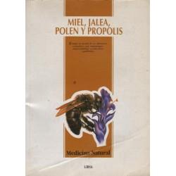MIEL, JALEA, POLEN Y PROPOLIS