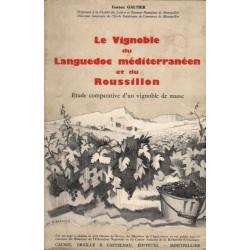 LE VIGNOBLE DU LANGUEDOC MÉDITERRANÉEN ET DU ROUSSILLON. ETUDE COMPARATIVE D'UN VIGNOBLE DE MASSE