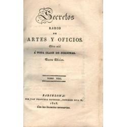 SECRETOS RAROS DE ARTES Y OFICIOS. OBRA ÚTIL Á TODA CLASE DE PERSONAS