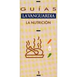 LA NUTRICIÓN. GUÍAS LA VANGUARDIA