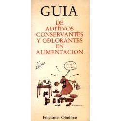 GUIA DE ADITIVOS, CONSERVANTES Y COLORANTES EN ALIMENTACION