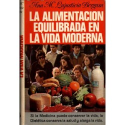 LA ALIMENTACION EQUILIBRADA EN LA VIDA MODERNA