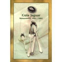 GUÍA JAGUAR. RESTAURANTES 2001-2002