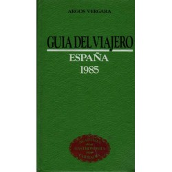 GUÍA DEL VIAJERO. ESPAÑA 1985