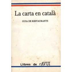 LA CARTA EN CATALÀ. GUIA DE RESTAURANTS