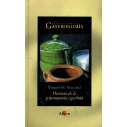 HISTORIA DE LA GASTRONOMÍA ESPAÑOLA