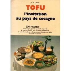 TOFU. L'INVITATION AU PAYS DE COCAGNE