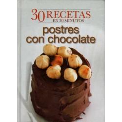 POSTRES CON CHOCOLATE. 30 RECETAS EN 30 MINUTOS