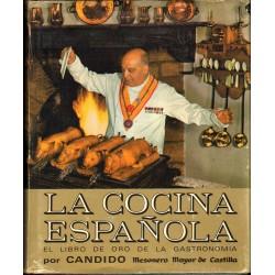 LA COCINA ESPAÑOLA. EL LIBRO DE ORO DE LA GASTRONOMÍA