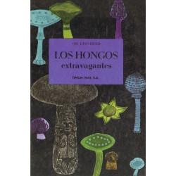 LOS HONGOS EXTRAVAGANTES