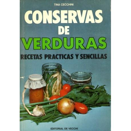 CONSERVAS DE VERDURAS. RECETAS PRÁCTICAS Y SENCILLAS