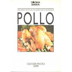 POLLO. 200 RECETAS CLÁSICAS Y NUEVAS