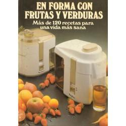 EN FORMA CON FRUTAS Y VERDURAS