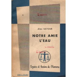 NOTRE AMIE L'EAU