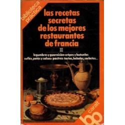 LAS RECETAS SECRETAS DE LOS MEJORES RESTAURANTES DE FRANCIA