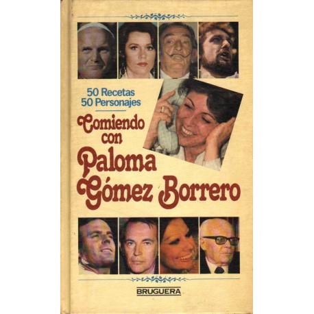 COMIENDO CON PALOMA GÓMEZ BORRERO