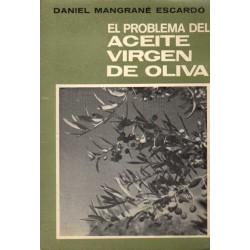 EL PROBLEMA DEL ACEITE VIRGEN DE OLIVA