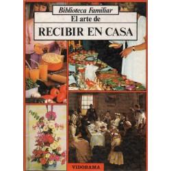 EL ARTE DE RECIBIR EN CASA
