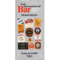 GUÍA INTERNACIONAL DEL BAR. AGUARDIENTES APERITIVOS COMBINADOS LICORES