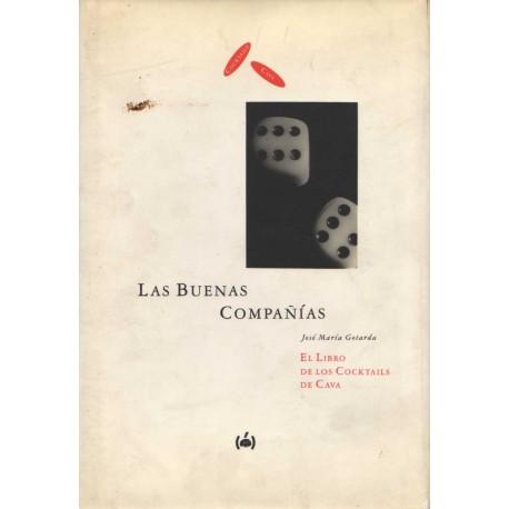 LA BUENAS COMPAÑÍAS. EL LIBRO DE LOS COCKAILS DE CAVA