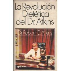 LA REVOLUCIÓN DIETÉTICA DEL DR. ATKINS