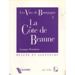 LES VINS DE BOURGOGNE. LA COTE DE BEAUNE