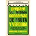 PREPARE VD. MISMA CONSERVAS DE FRUTA Y VERDURA